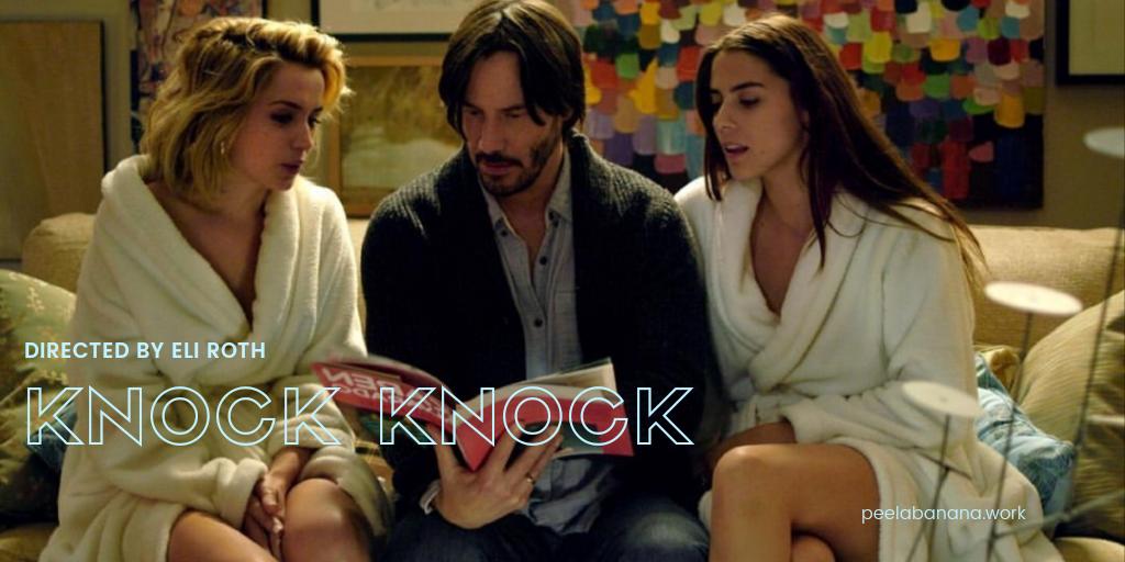 ノック・ノック(2015)